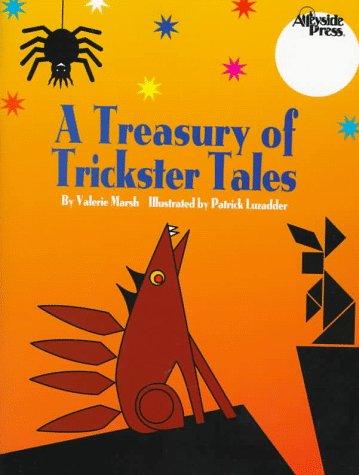 A Treasury of Trickster Tales: Valerie Marsh