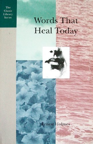 9780917849190: Words That Heal Today (The Classic Library Series)