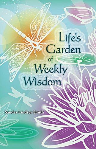 9780917849350: Life's Garden of Weekly Wisdom