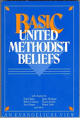 9780917851018: Basic United Methodist Beliefs: An Evangelical View