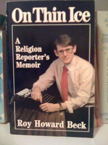 9780917851124: On Thin Ice: A Religion Reporter's Memoir