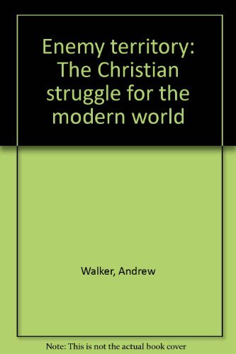 9780917851575: Enemy territory: The Christian struggle for the modern world