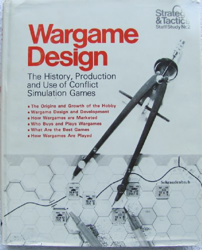 Wargame Design. The History, Production, and Use of Conflict Simulation Games. Strategy & ...