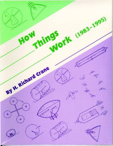 How Things Work: H. Richard Crane