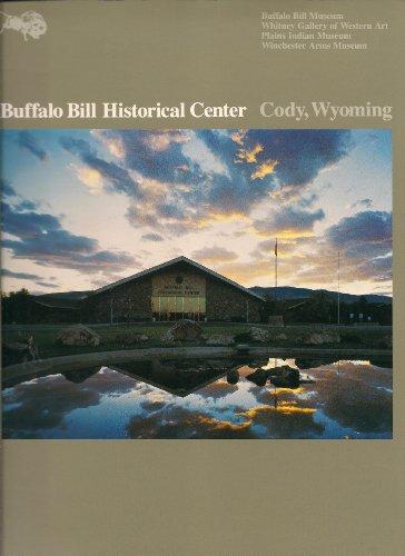 Buffalo Bill Historical Center, Cody, Wyoming: Buffalo Bill Historical Center