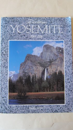 Yosemite: The First 100 Years, 1890-1990: Sargent, Shirley