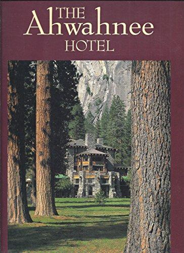 9780917859380: The Ahwahnee Hotel