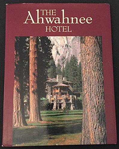9780917859397: The Ahwahnee Hotel