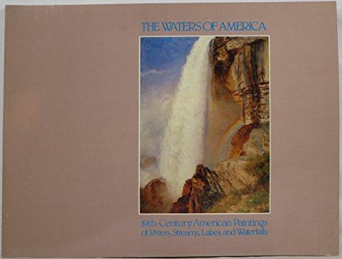 Waters of America: 19Th-Century American Paintings of: Wilmerding, John
