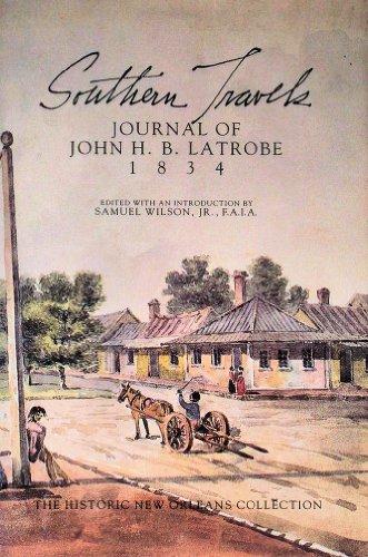 9780917860218: Southern Travels: Journal of John H. B. Latrobe 1834