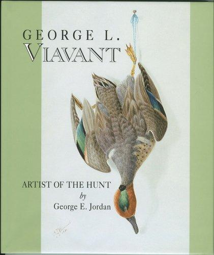 9780917860485: George L. Viavant: Artist of the Hunt