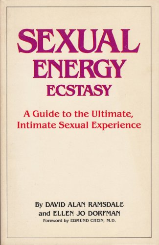 9780917879005: Sexual Energy Ecstasy: A Guide to the Ultimate, Intimate Sexual Experience