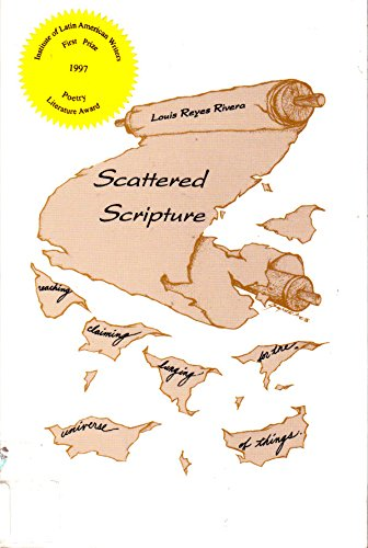 Scattered Scripture: Rivera, Louis Reyes