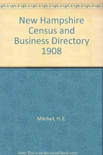 9780917890154: New Hampshire Census and Business Directory 1908
