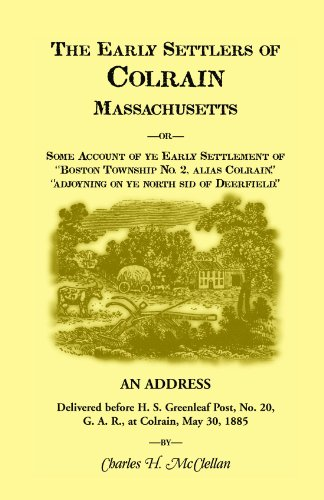 9780917890895: The Early Settlers of Colrain, Massachusetts