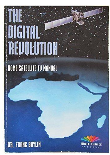 Digital Revolution: Home Satellite T.V.Manual: Baylin, Frank, Baylin, Dr. Frank