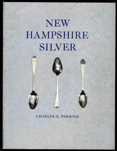 9780917900013: New Hampshire Silver