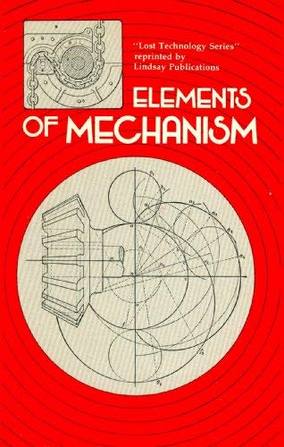 9780917914157: Elements of Mechanism
