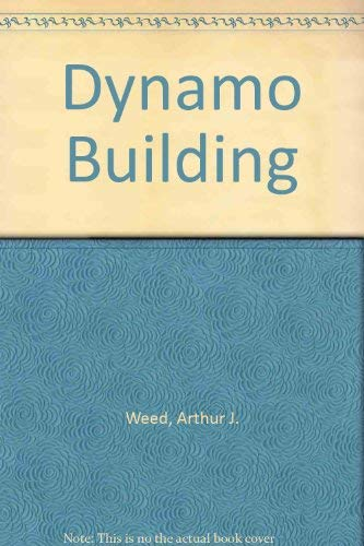 9780917914171: Dynamo Building for Amateurs : A Practical Treatise Showing the Construction and Winding of an Experimental Fifty Watt Dynamo