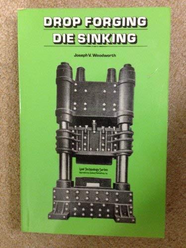 9780917914416: Drop Forging Die Sinking