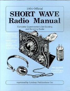 9780917914645: Nineteen Thirty-Four Shortwave Radio Manual [Paperback] [Jan 01, 1911] GERNSB...