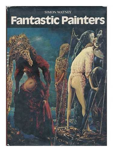 Fantastic Painters: Watney, Simon