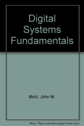 9780917930652: Digital Systems Fundamentals