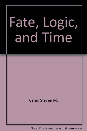 9780917930768: Fate, Logic, and Time