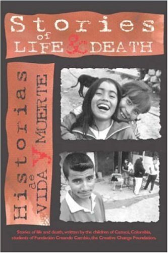 9780917939013: Stories of Life & Death: Historias de vida y muerte