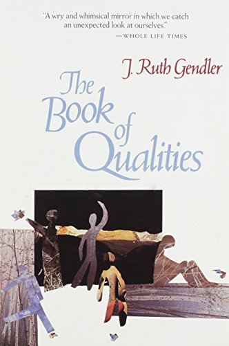 The Book of Qualities: J. Ruth Gendler