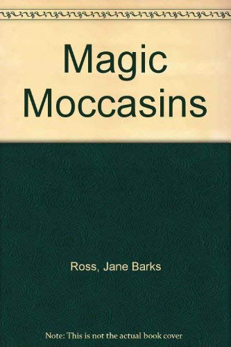 9780917949029: Magic Moccasins
