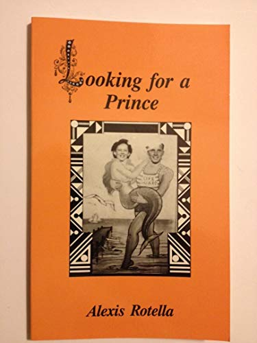 Looking for a Prince: Rotella, Alexis