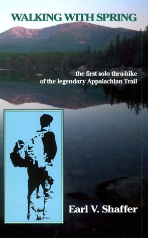 9780917953118: Walking With Spring: The First Thru-Hike of the Appalachian Trail