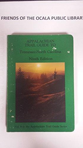 9780917953316: Appalachian Trail Guide to Tennessee-North Carolina