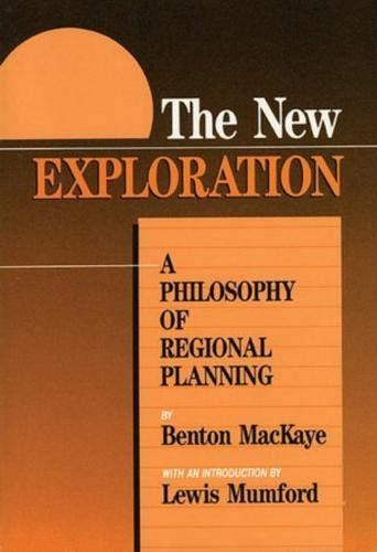 9780917953439: The New Exploration: A Philosophy of Regional Planning (Official Guides to the Appalachian Trail)