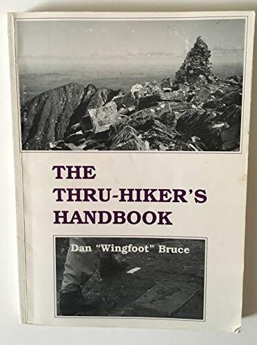 9780917953446: THE THRU-HIKER'S HANDBOOK (Appalachian Trail Guides, Hiking, Camping, Wingfoot)