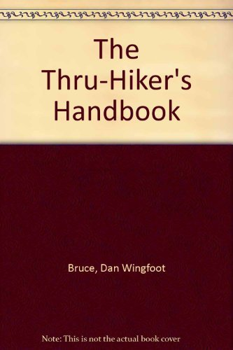 9780917953583: The Thru-Hiker's Handbook
