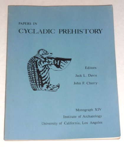 9780917956140: Papers in Cycladic prehistory (Monograph - Institute of Archaeology, University of California, Los Angeles ; 14)