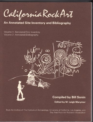 9780917956843: California Rock Art: An Annotated Site Inventory and Bibliography (Occasional Papers)