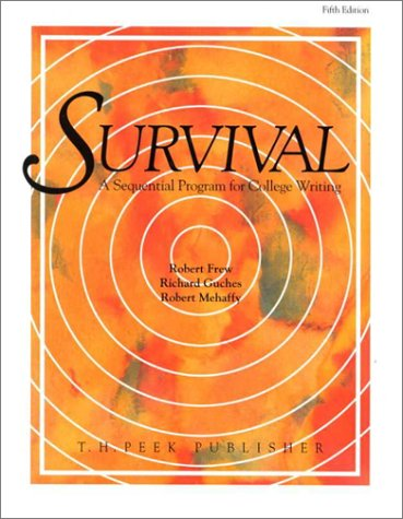9780917962325: Survival: A Sequential Program for College Writing