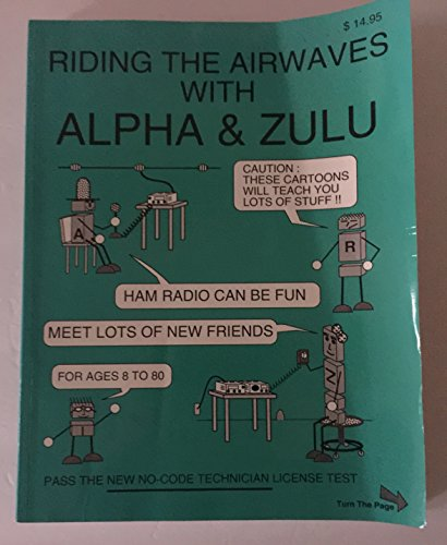9780917963148: Riding the Airwaves With Alpha & Zulu