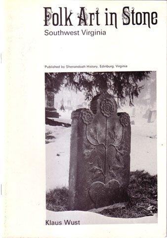 9780917968099: Folk Art in Stone-Southwest Virginia