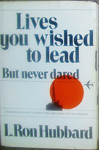 9780917972003: Lives You Wished to Lead But never Dared
