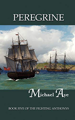 9780917990748: Peregrine: Book Five of the Fighting Anthonys