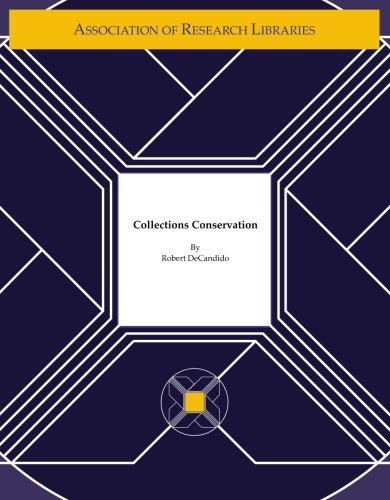 Preservation Planning Program: Collections Conservation: DeCandido, Robert