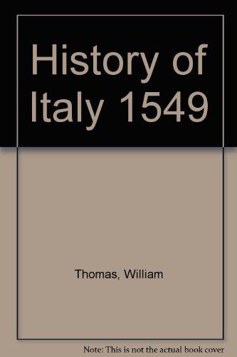 History of Italy 1549 (Hardcover): William Thomas