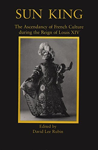 9780918016942: Sun King: The Ascendancy of French Culture During the Reign of Louis XIV