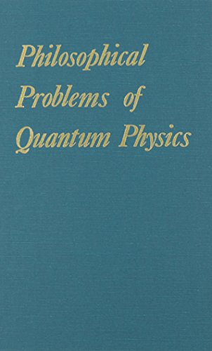 9780918024145: Philosophical Problems of Quantum Physics