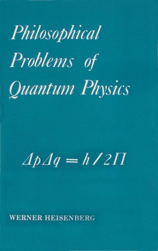 9780918024152: Philosophical Problems of Quantum Physics