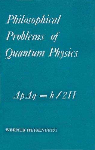 9780918024152: Philosophical Problems of Quantum Physics